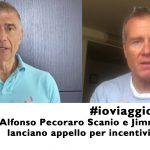 #ioviaggioitaliano: Alfonso Pecoraro Scanio e Jimmy Ghione lanciano campagna per incentivi e attivismo civico a favore del turismo in Italia.