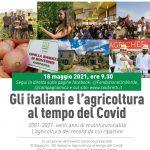 """""""Gli italiani e l'agricoltura al tempo del Covid"""": diretta streaming, martedì 18 maggio, ore 9:30 per celebrare l'agricoltura dei record a 20 anni dalla riforma con la legge di orientamento."""