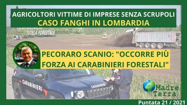 Madre Terra – 21/2021 – Caso Fanghi in Lombardia
